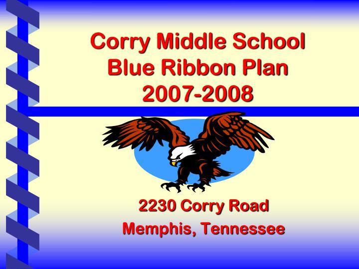 Corry middle school blue ribbon plan 2007 2008