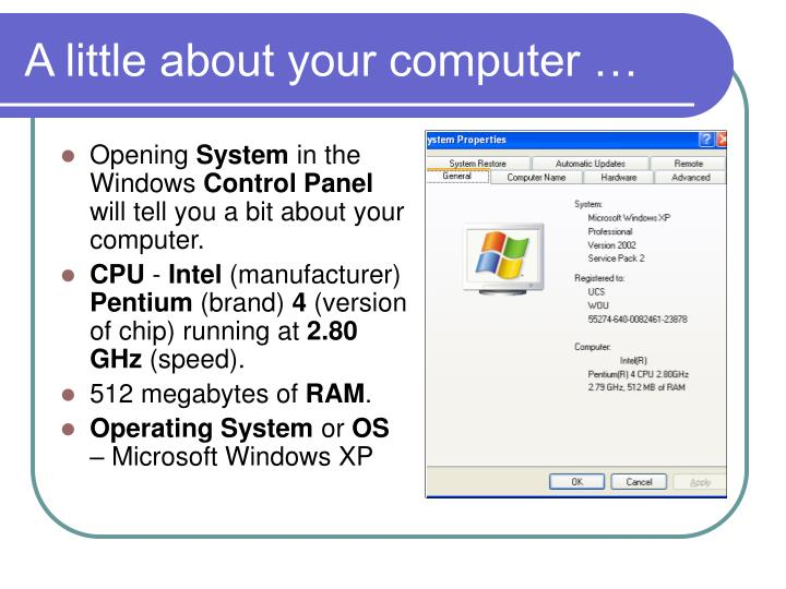 A little about your computer