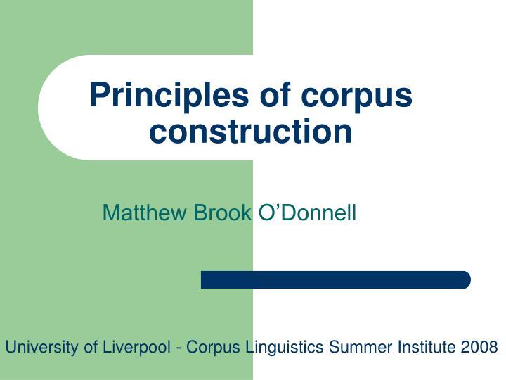 principles of corpus construction n.