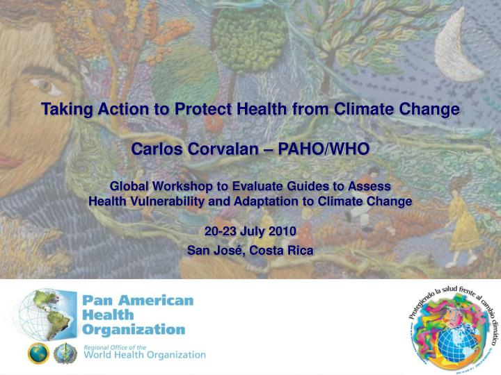 Taking Action to Protect Health from Climate Change