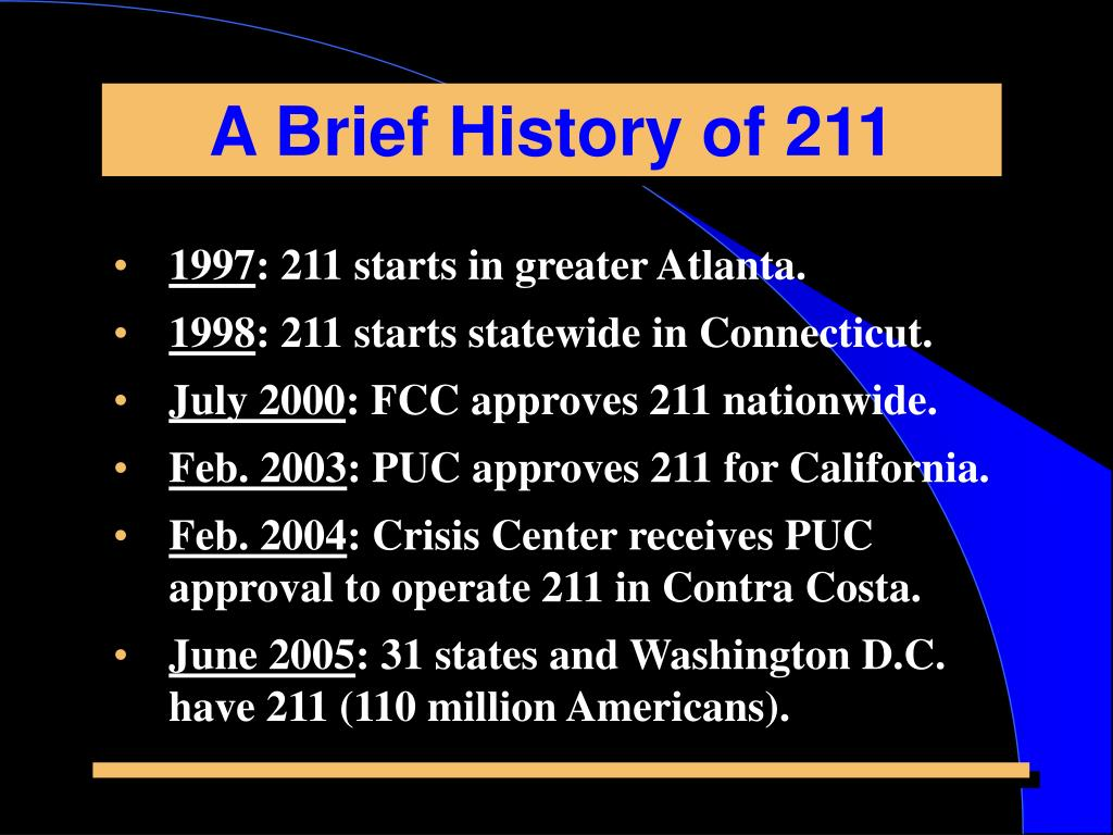 A Brief History of 211