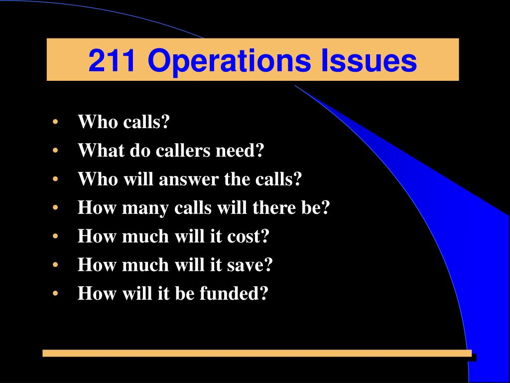211 Operations Issues