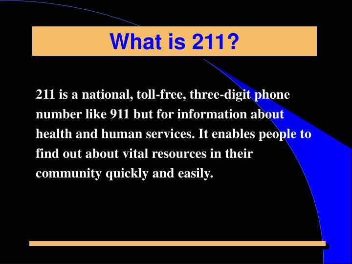 What is 211?