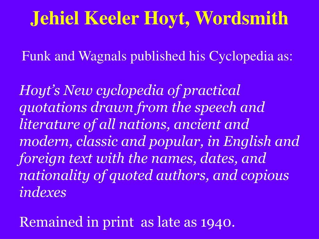 Jehiel Keeler Hoyt, Wordsmith