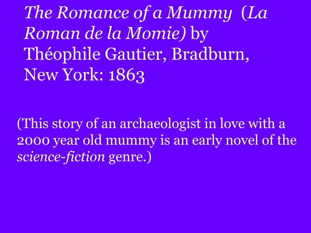 The Romance of a Mummy