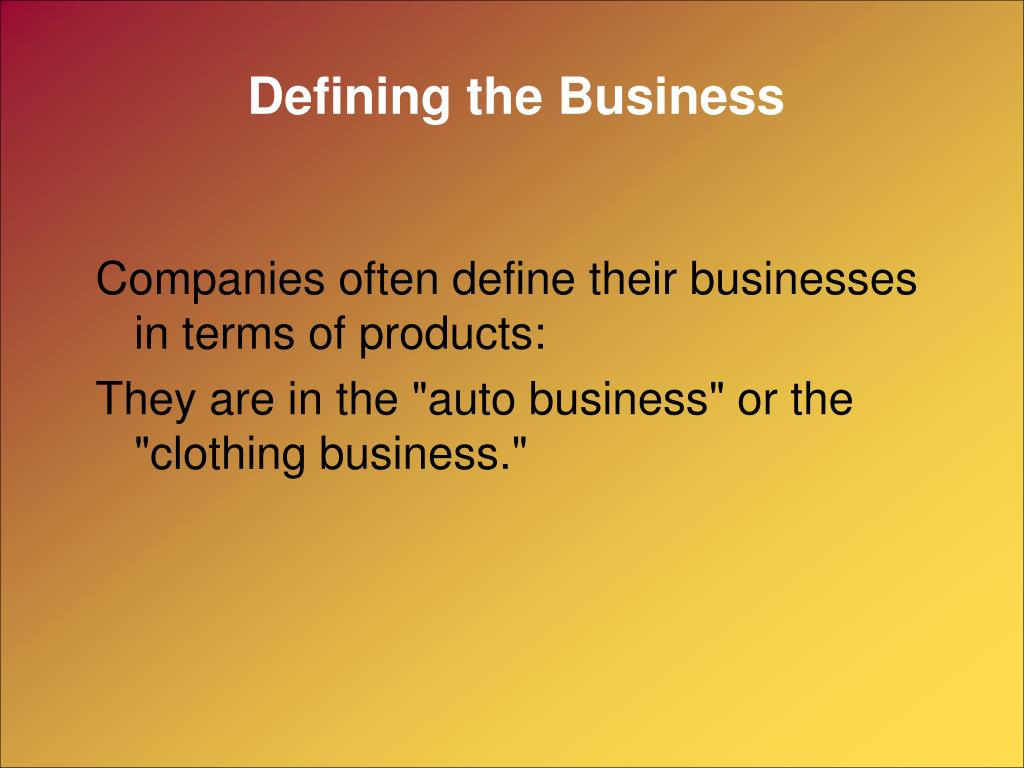 Defining the Business