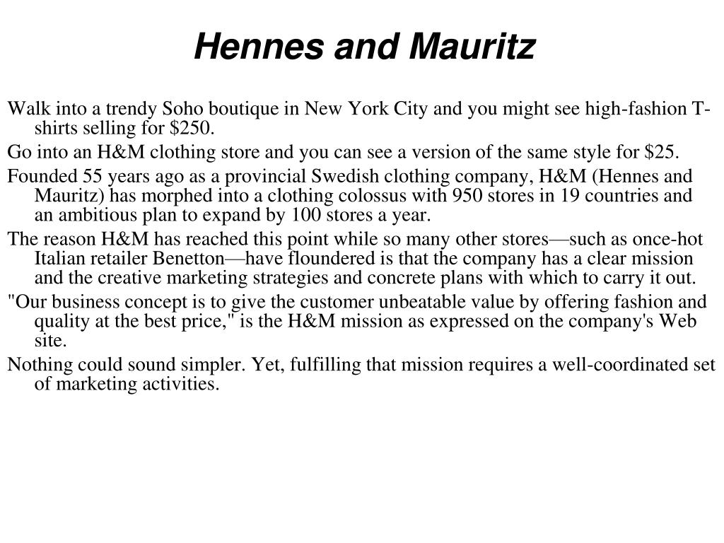 Hennes and Mauritz