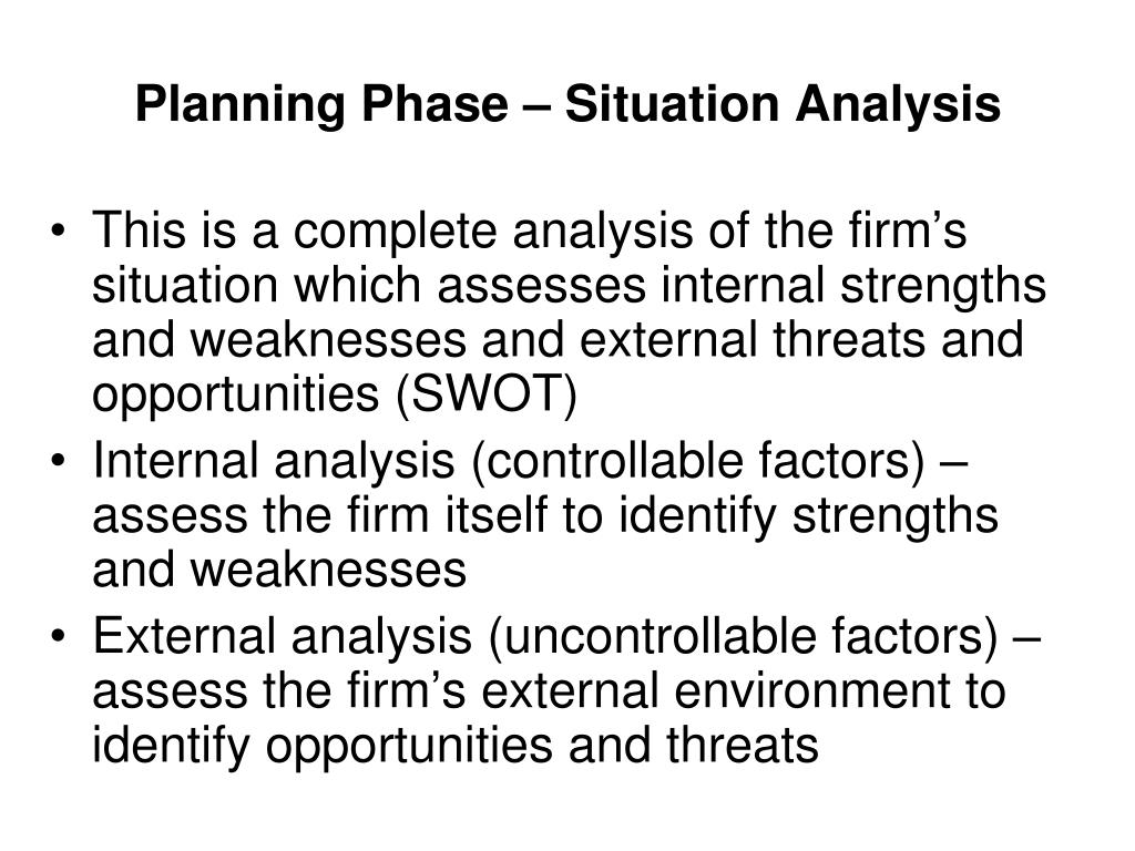 Planning Phase – Situation Analysis
