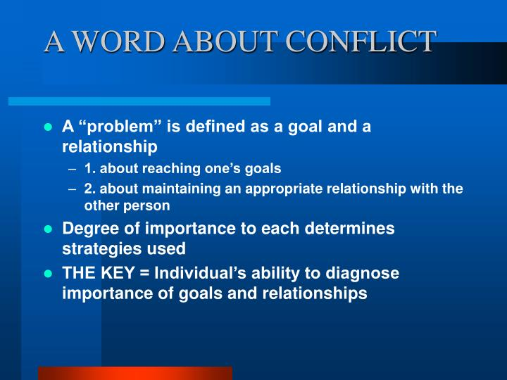 A WORD ABOUT CONFLICT