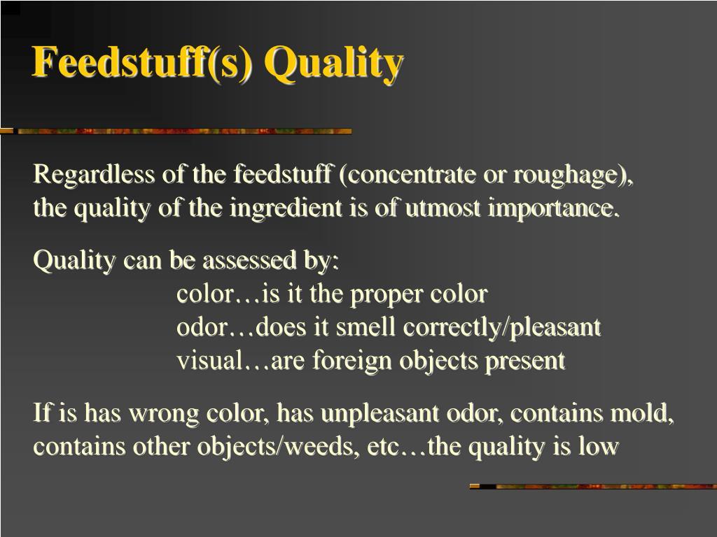Feedstuff(s) Quality