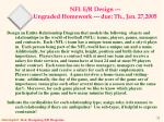 nfl e r design ungraded homework due th jan 27 2005