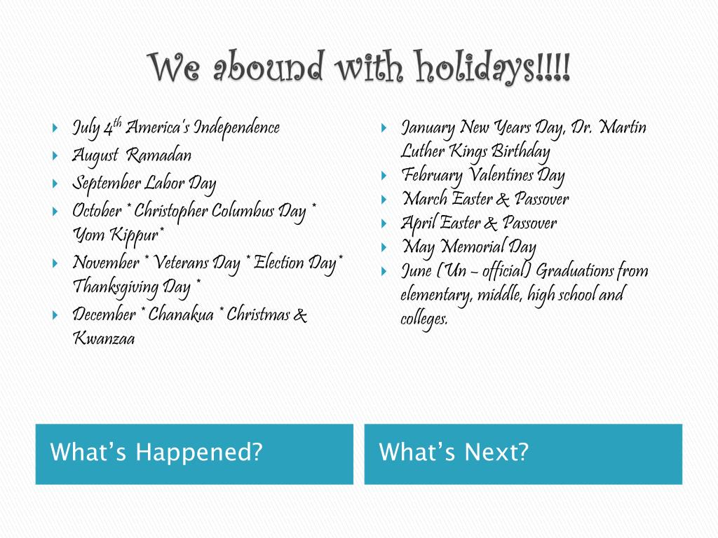 We abound with holidays!!!!