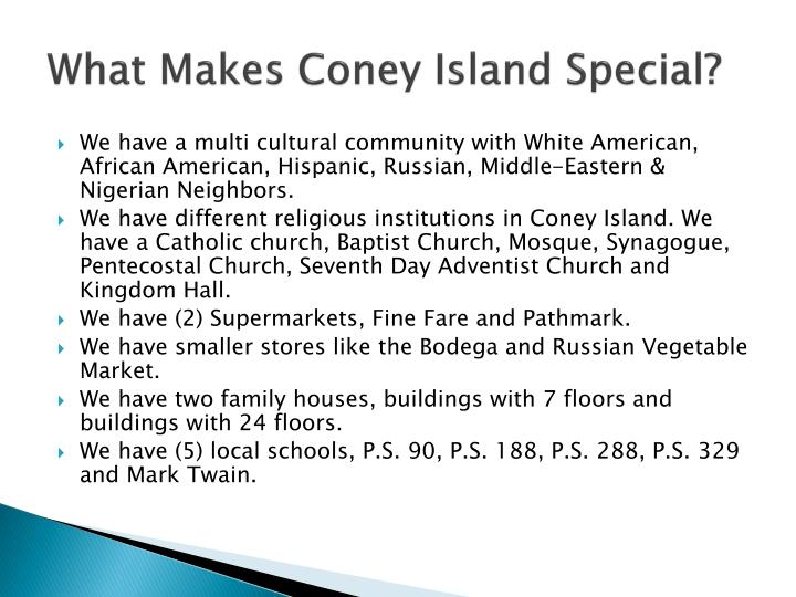What makes coney island special