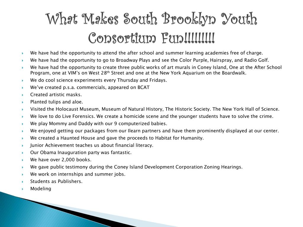 What Makes South Brooklyn Youth Consortium Fun!!!!!!!!!