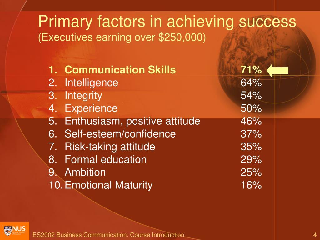 Primary factors in achieving success
