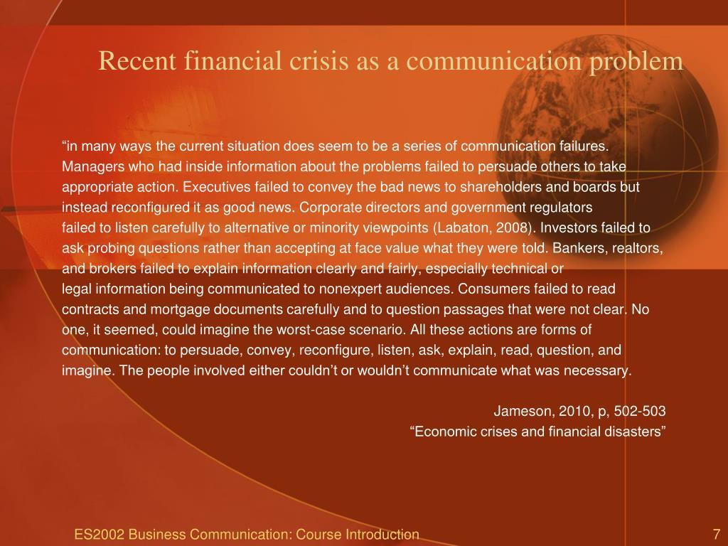 Recent financial crisis as a communication problem