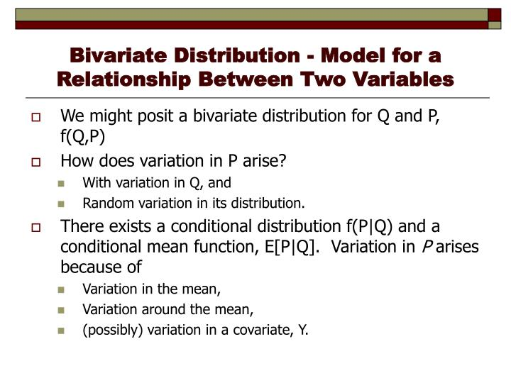 Bivariate distribution model for a relationship between two variables