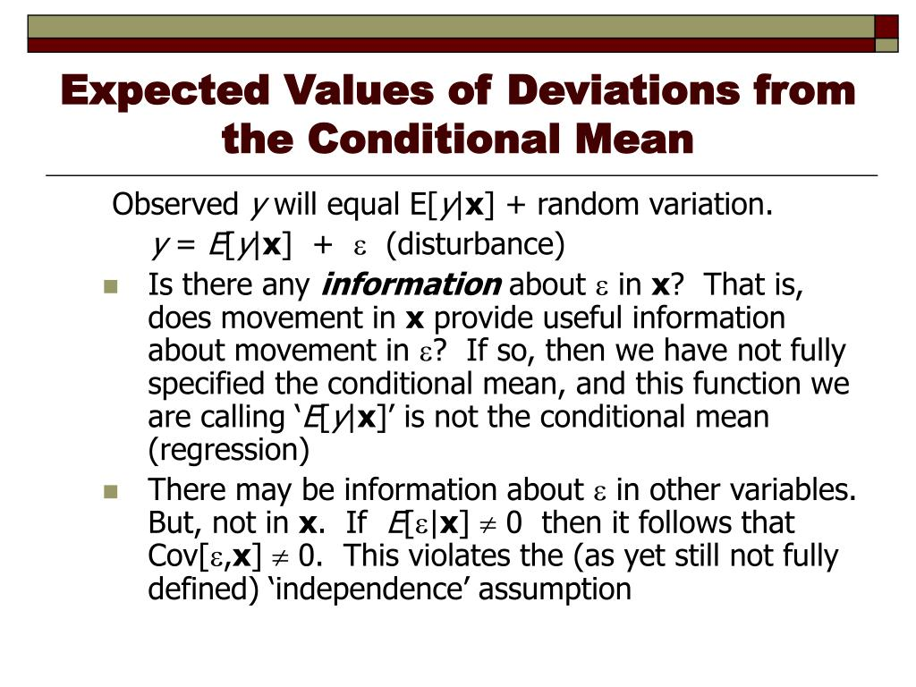 Expected Values of Deviations from the Conditional Mean