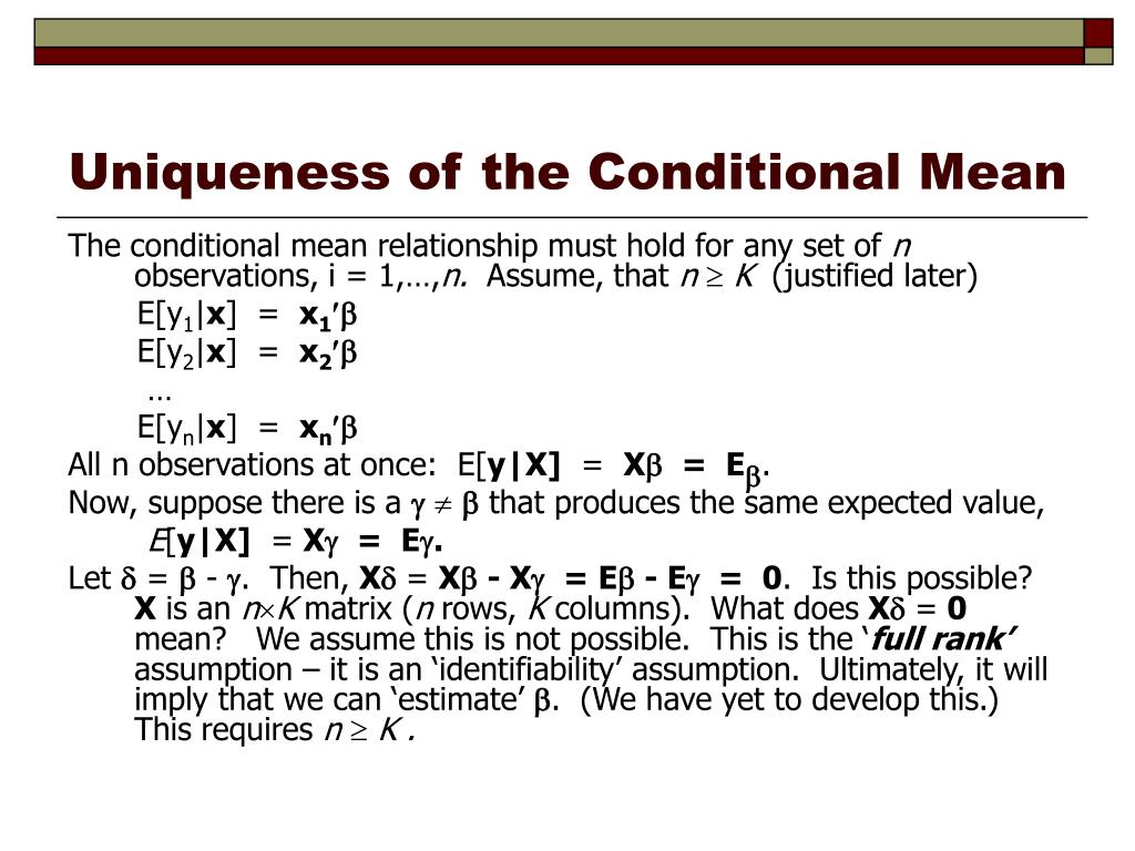 Uniqueness of the Conditional Mean