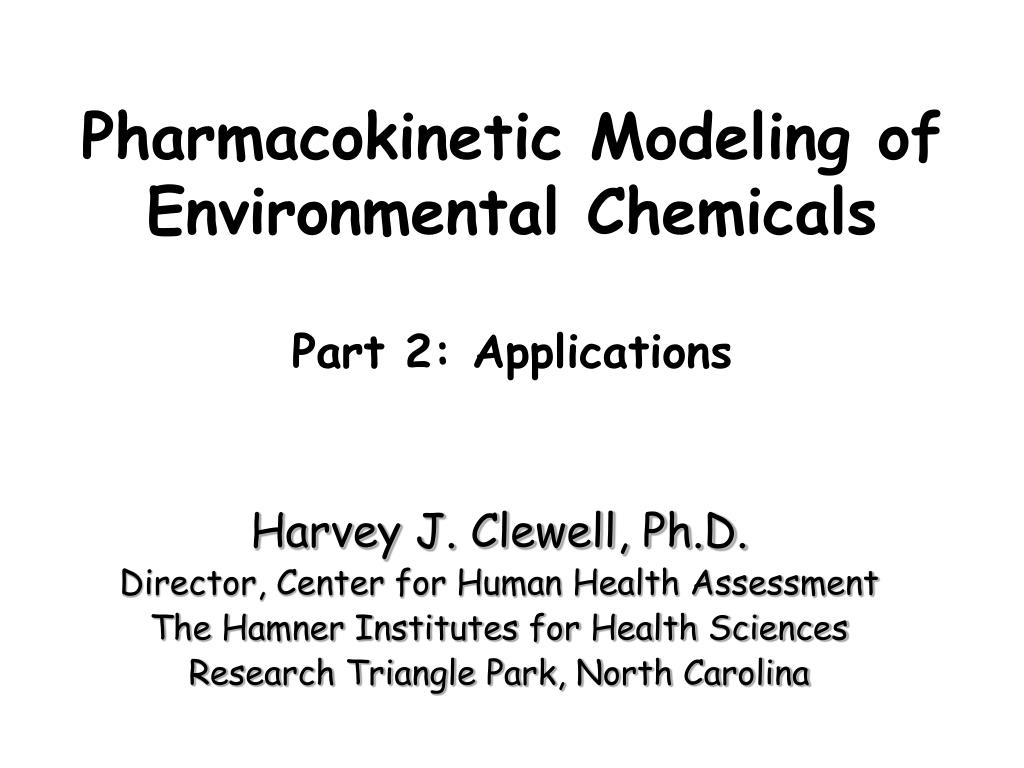 pharmacokinetic modeling of environmental chemicals part 2 applications