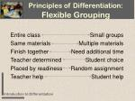 principles of differentiation flexible grouping
