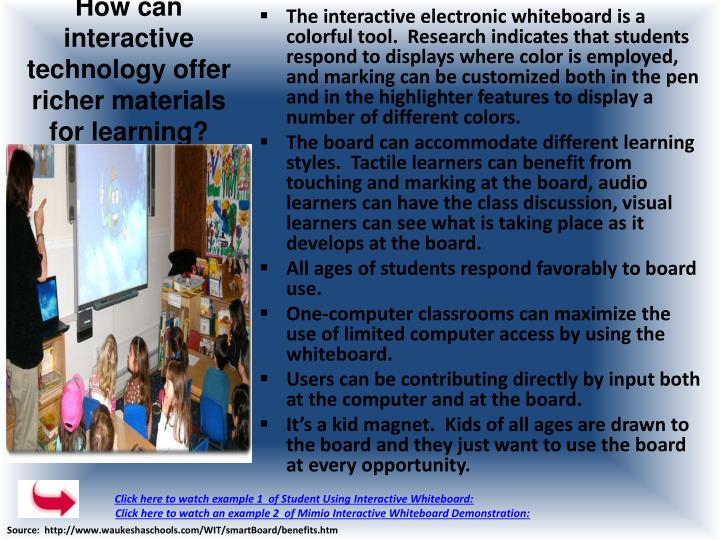 How can interactive technology offer richer materials for learning