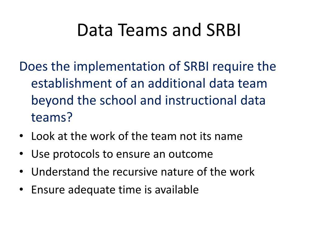 Data Teams and SRBI