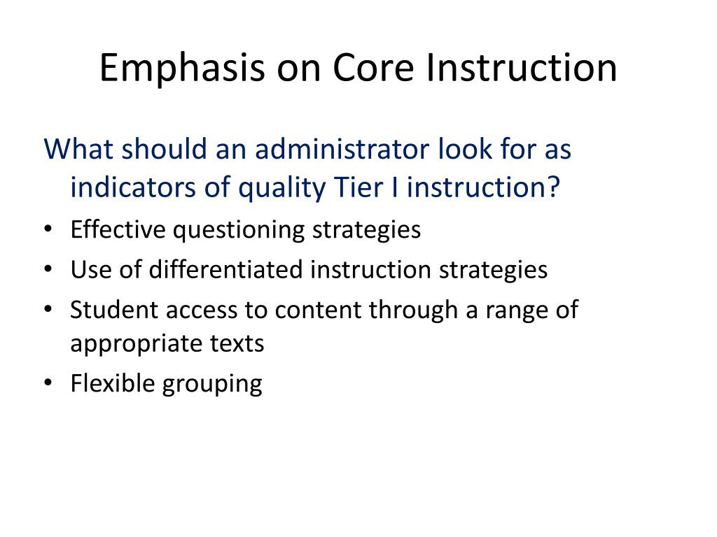 Emphasis on Core Instruction