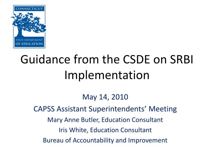Guidance from the csde on srbi implementation