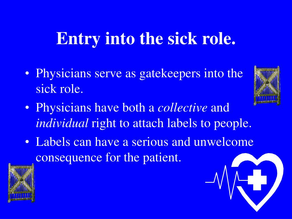 Entry into the sick role.