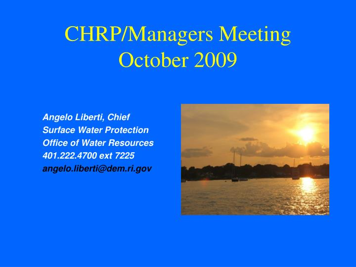 Chrp managers meeting october 2009