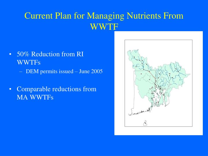 Current plan for managing nutrients from wwtf