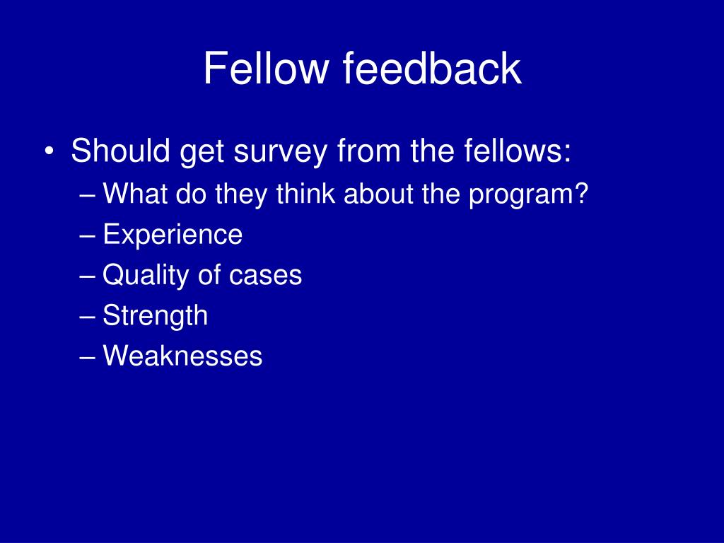Fellow feedback