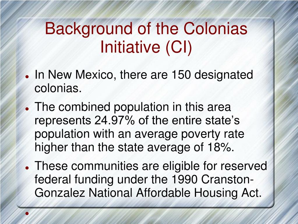 Background of the Colonias Initiative (CI)