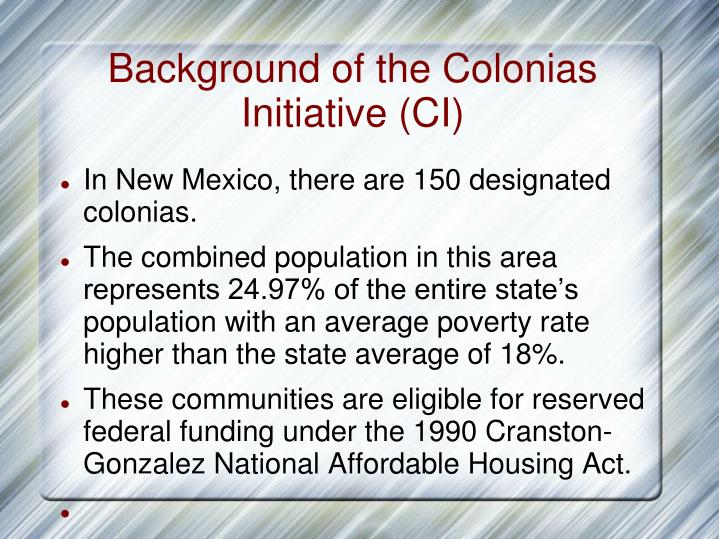 Background of the colonias initiative ci