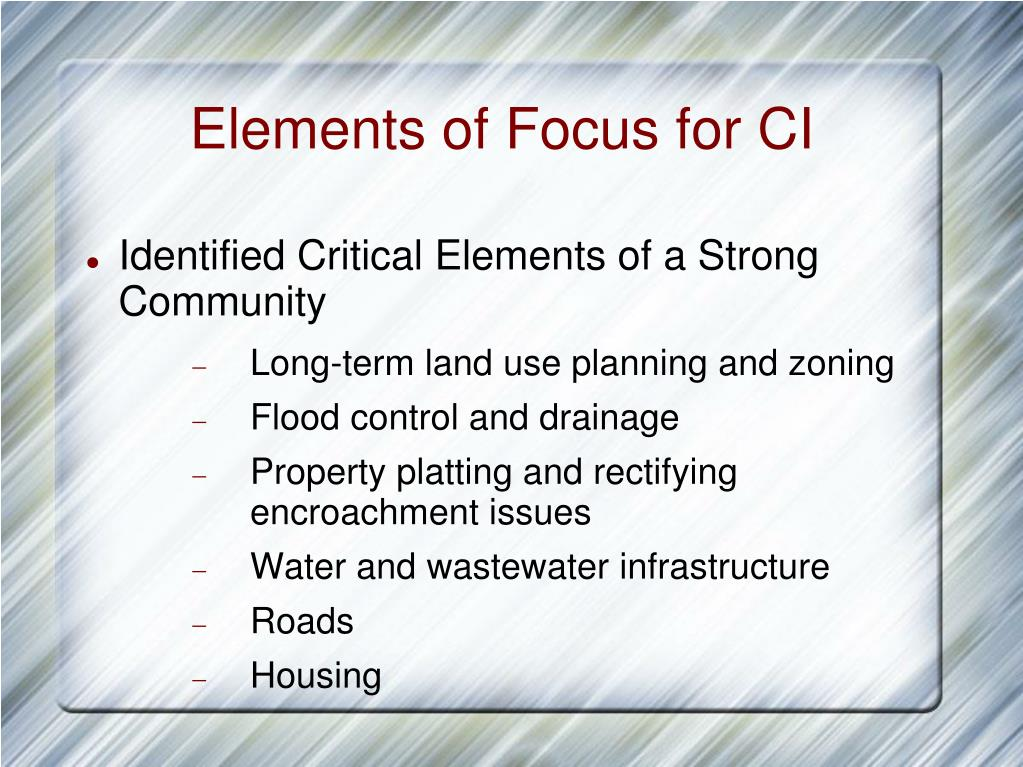 Elements of Focus for CI