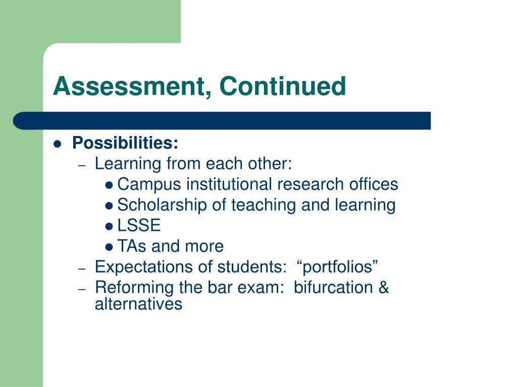 Assessment, Continued