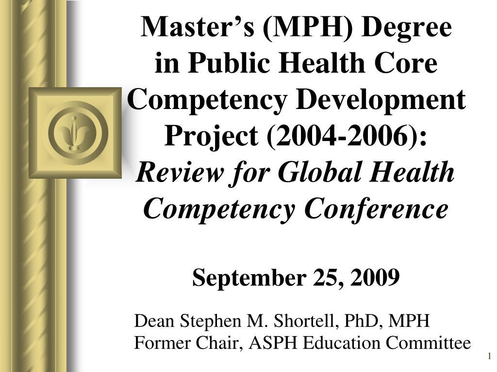 Master's (MPH) Degree in Public Health Core Competency Development Project (2004-2006):