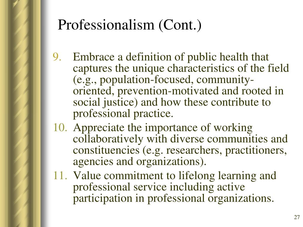 Professionalism (Cont.)