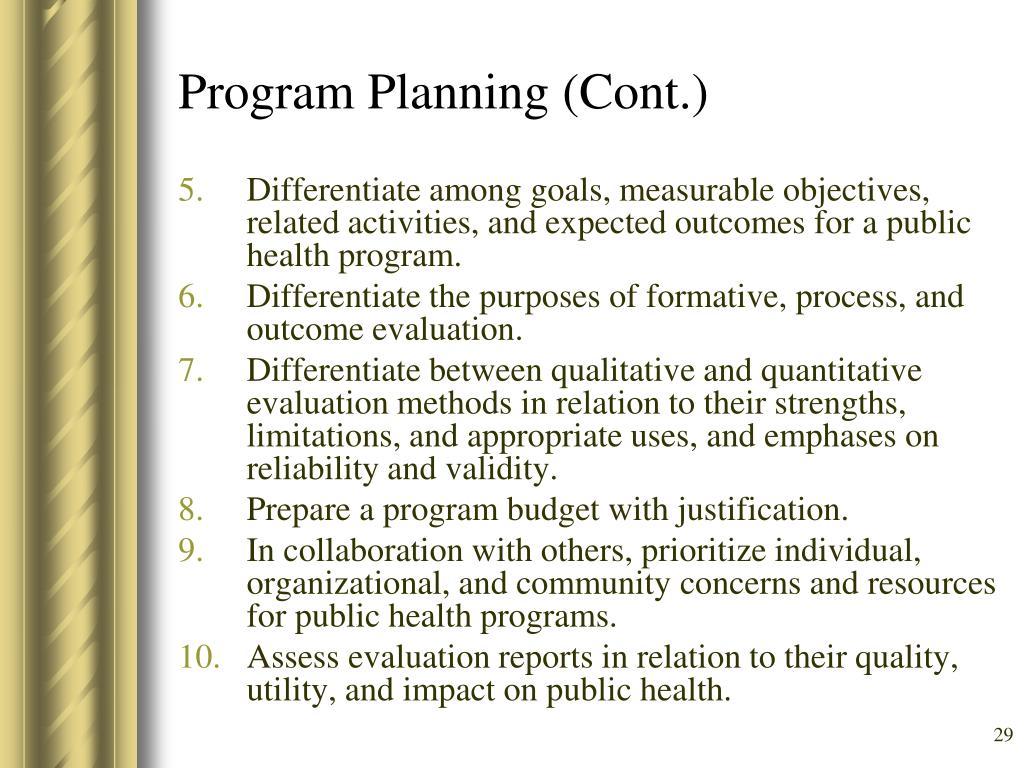 Program Planning (Cont.)