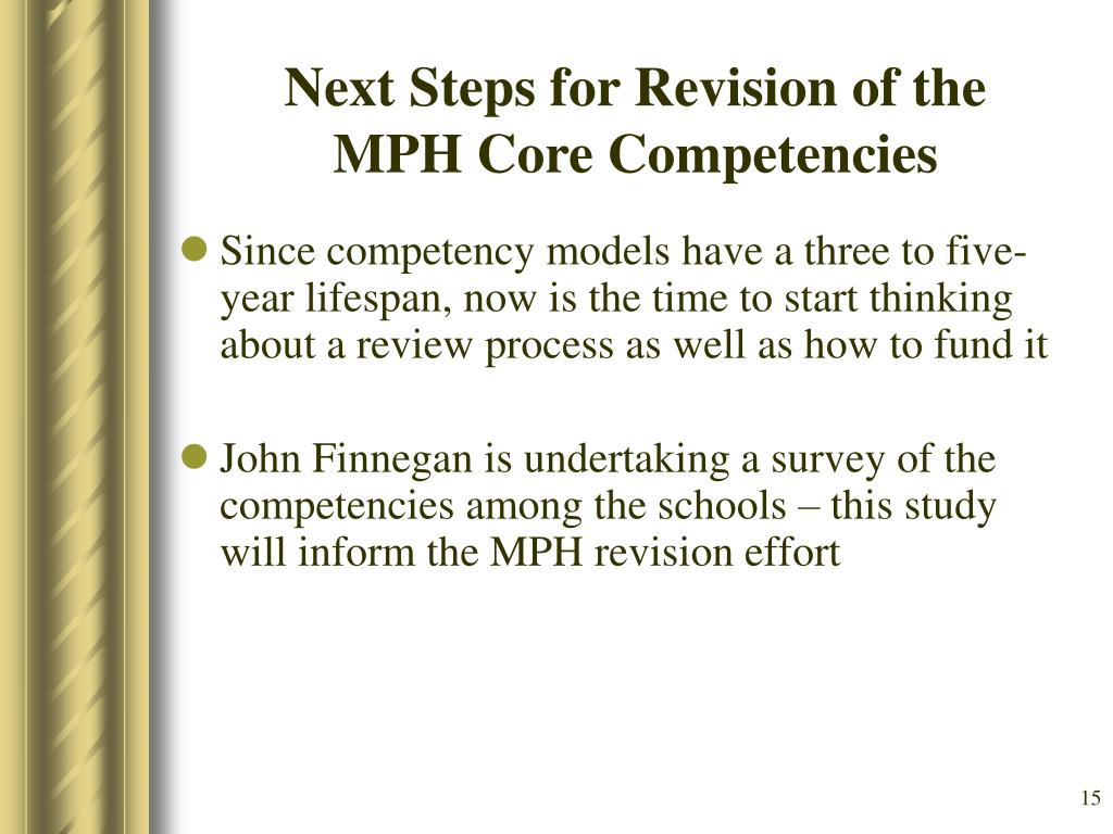 Next Steps for Revision of the MPH Core Competencies