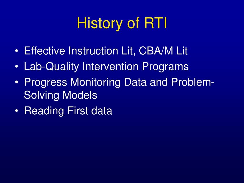 History of RTI