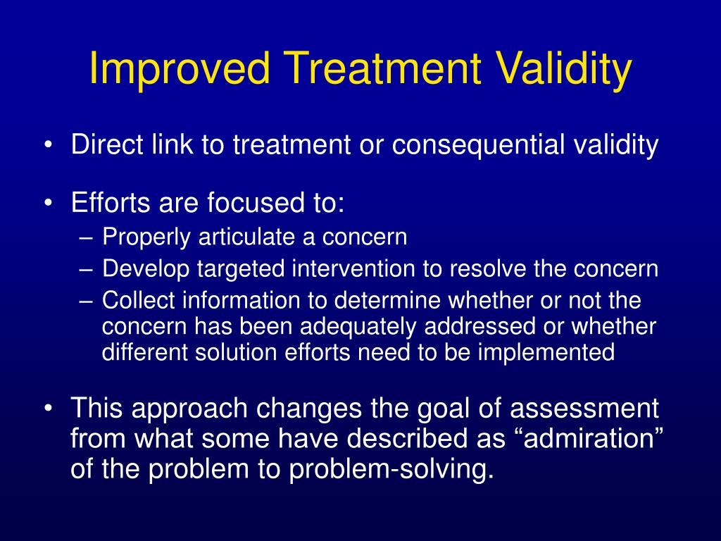 Improved Treatment Validity