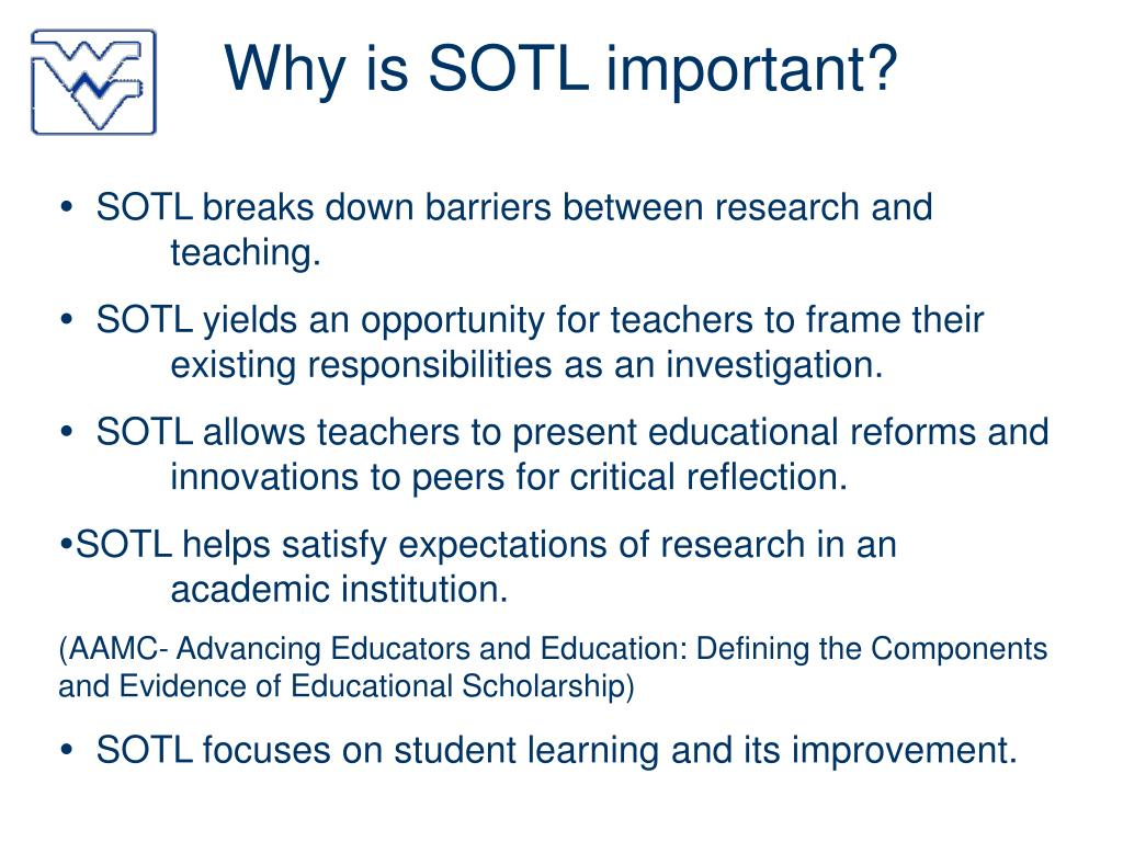 Why is SOTL important?