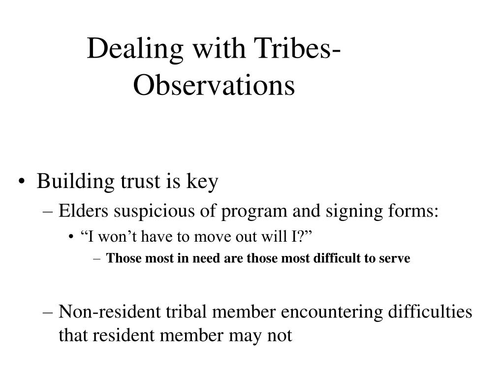 Dealing with Tribes-