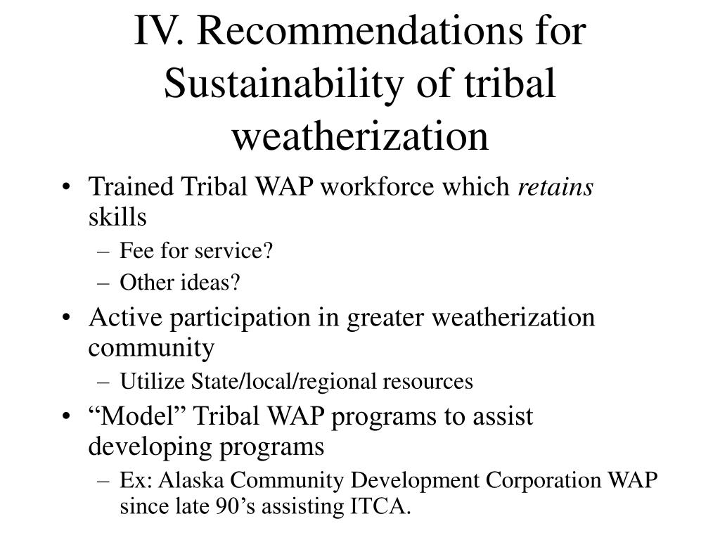 IV. Recommendations for Sustainability of tribal weatherization