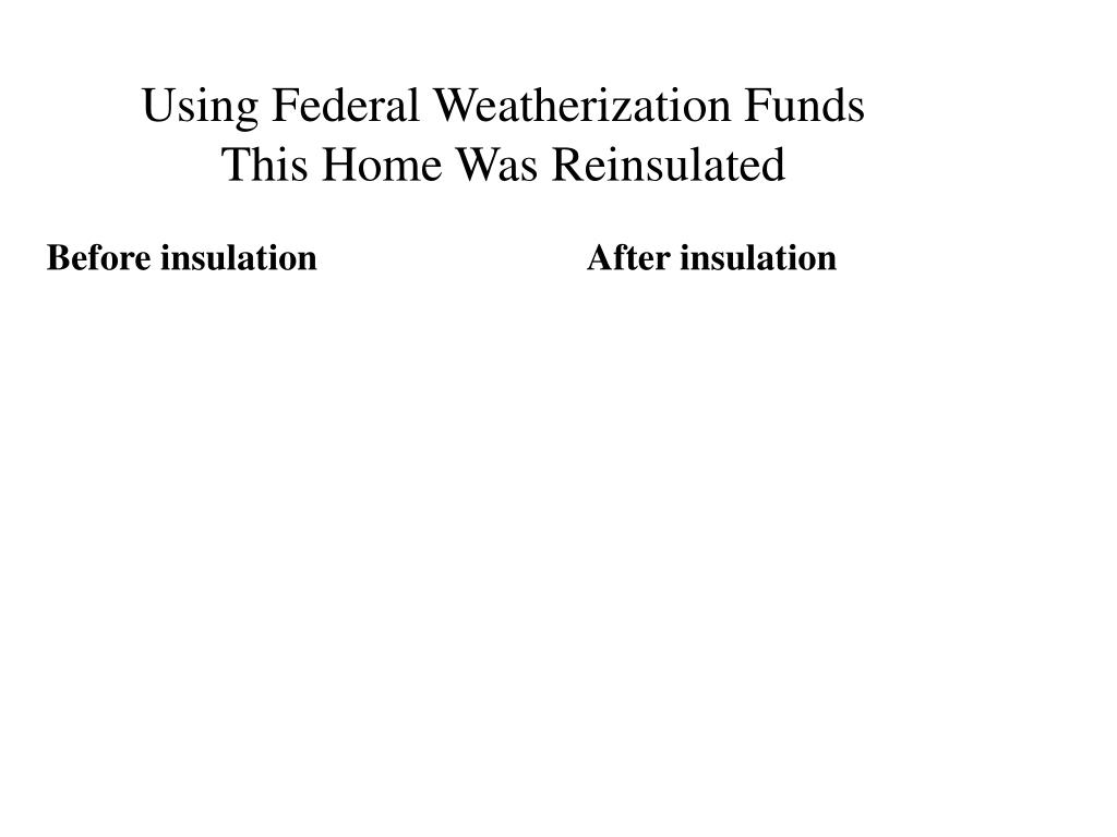 Using Federal Weatherization Funds