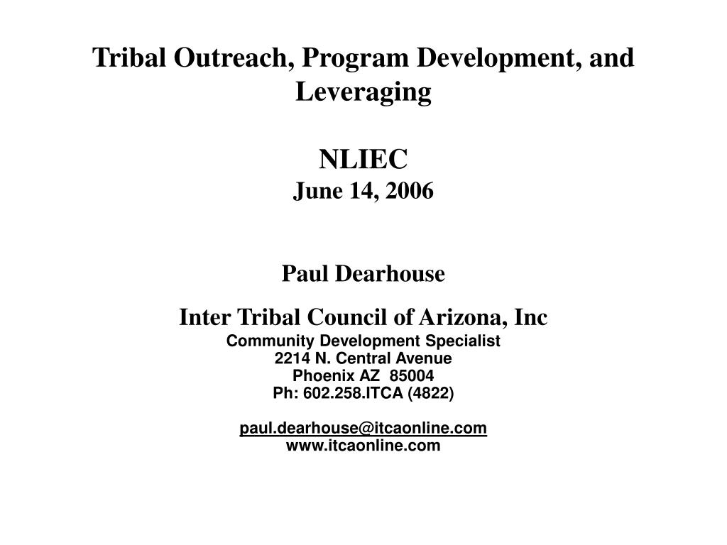 Tribal Outreach, Program Development, and Leveraging