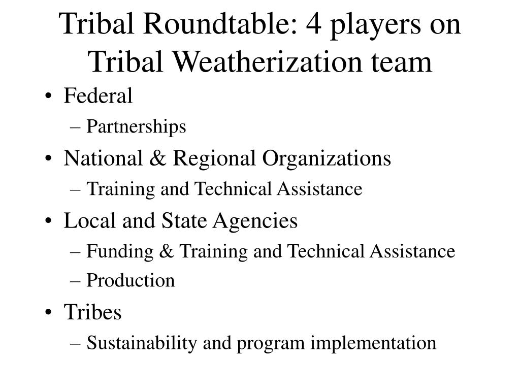 Tribal Roundtable: 4 players on Tribal Weatherization team