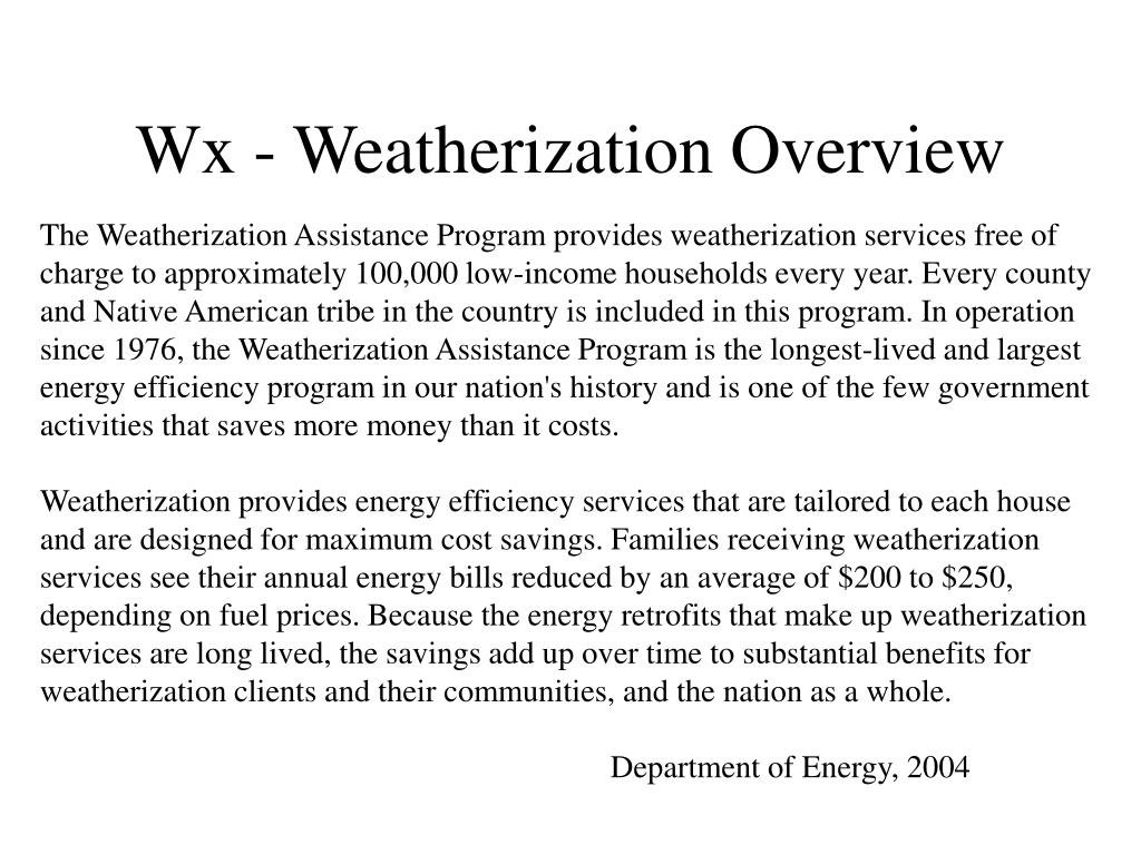 Wx - Weatherization Overview